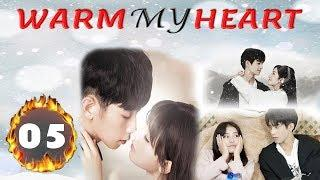 Chinese Drama | Warm My Heart Episode 5 | New Chinese Drama, Romance Drama Eng Sub