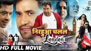 Nirahua Chalal London Bhojpuri Full HD Movie 2019   New Superhit Bhojpuri Movies 2019 HD
