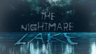 """The Nightmare Lake"" by H.P. Lovecraft 