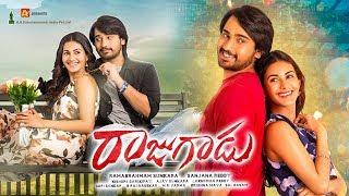 Raju Gadu Full Movie - 2018 Telugu Full Movies - Raj Tarun, Amyra Dastur - Sanjana Reddy
