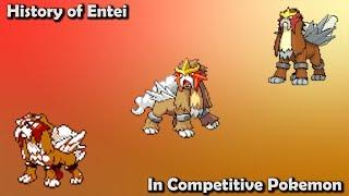 How GOOD was Entei ACTUALLY? - History of Entei in Competitive Pokemon (Gens 2-7)