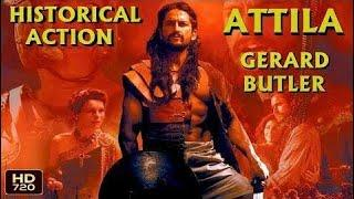 «ATTILA» ~ Action, Adventure, Historical Movie / Gerard Butler / Historical Movies In English / HD