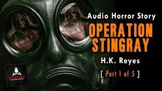 """Operation Stingray"" (Part 1) Award Winning Horror Short Story Audiobook (Scary NoSleep Stories)"