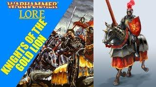 Warhammer Fantasy Lore: Knights of the Gold Lion