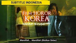 ???? Film HOROR Korea paling serem | Full Movie Subtitle Indonesia