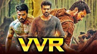 VVR (2019) Telugu Hindi Dubbed Full Movie | Ram Charan, Kajal Aggarwal, Srikanth