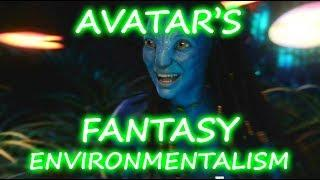 Thoughts on AVATAR's fantasy environmentalism