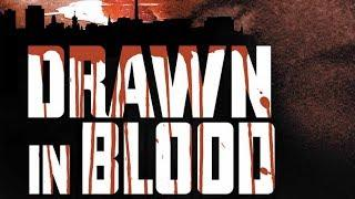 Drawn In Blood (Full Length Mystery Thriller, Horror Movie, English) watch free full horror movies