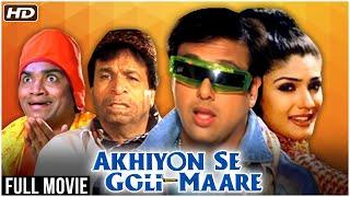 Akhiyon Se Goli Maare Full Hindi Movie | Govinda, Raveena Tandon, Kader Khan, Johnny Lever, Asrani