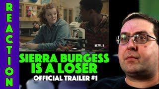 REACTION! Sierra Burgess is a Loser Trailer #1 - Netflix Comedy Movie 2018
