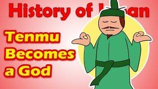 Tenmu Becomes a God | History of Japan 24