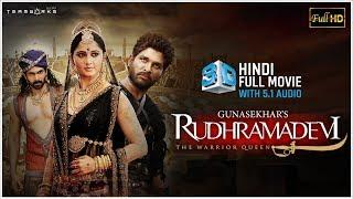 Rudramadevi 3D Hindi Full HD Movie || Anushka Shetty, Allu Arjun, Rana || Gunasekhar