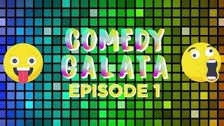 Comedy Galata Episode 01
