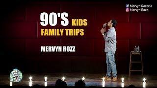 90's Kids Family trips | Stand-up comedy by Mervyn Rozz