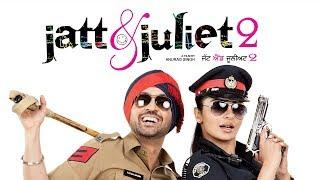 Superhit Punjabi Film : JATT & JULIET 2 || Diljit Dosanjh & Neeru Bajwa || Punjabi Full Films