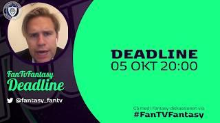 FanTV Fantasy Deadline: Gameweek 8