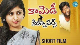 Comedy Kidnapers -Latest Telugu Short Film || Directed by Gangadhar