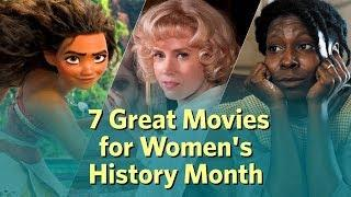 7 Great Movies for Women's History Month