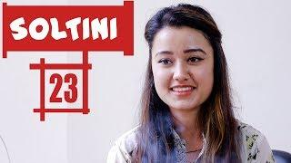 Soltini | EP 23 | Comedy Nepali Short Movie 2018 | Riyasha | Colleges Nepal