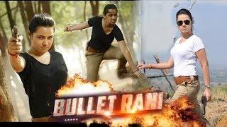 bullet rani full movie hindi dubbed 2018