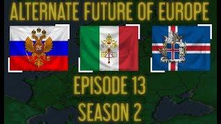 Alternate Future of Europe Episode 13 Season 2 SOLIS OCCASUM
