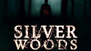 Silver Woods (Free Movie, HD, Full Film, English, Thriller, Horror) watch free full movies online