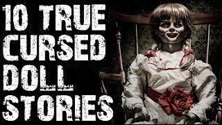 10 TRUE Cursed & Possessed Doll Horror Stories To Creep You Out! | (Scary Stories)