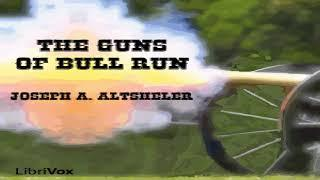Guns of Bull Run | Joseph A. Altsheler | Historical Fiction, War & Military Fiction | Book | 6/6