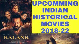 UPCOMMING INDIAN HISTORICAL MOVIES 2018-22