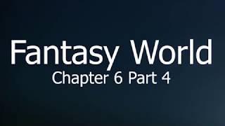 Importance Of Stranger Danger... - Fantasy World - Chapter 6 Part 4 - Isekai Genre Book
