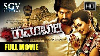 Mr & Mrs Ramachari - Kannada Full HD Movie New 2018 | Kannada New Movies | Yash, Radhika Pandith