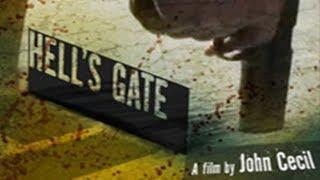 Hell's Gate (Full Length English Crime Thriller Movie) Entire Feature Film for Free