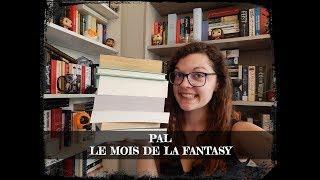 PAL || Le Mois de la Fantasy || Mai 2019