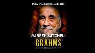 Brahms – Brahms & The Little Singing Girls (Full Film) | Tony Palmer Films