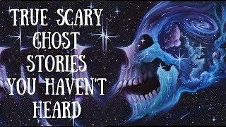 6 Scary True Ghost Stories (Bloody Couples,  Night Shadows, Noises)