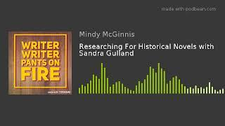 Researching For Historical Novels with Sandra Gulland