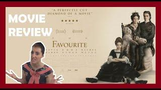 The Favourite (2018) Movie Review