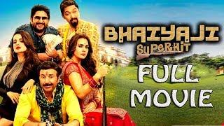 1080p Bhaiyaji Superhit Full Movie | New Bollywood Hindi Comedy Movie 2018 | Latest Hindi Movie 2018
