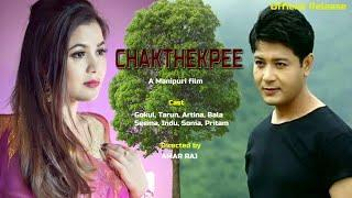 Chakthekpee Full Manipuri Film - Official Release