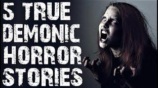 5 TRUE Absolutely Terrifying Demonic Possession Stories to Creep You Out! | (Scary Stories)