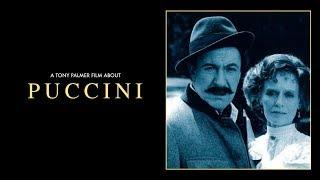 Puccini (Full Film) | Tony Palmer Films