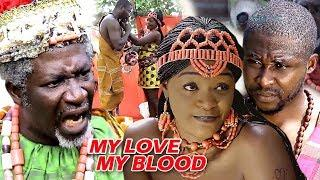 My Love My Blood Season 1 - 2018 latest Nigerian Nollywood Movie Full HD
