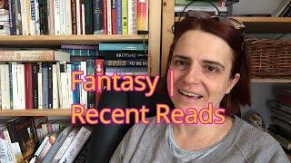 Fantasy | Recent Reads