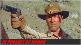 «IN PURSUIT OF HONOR» — Full Movie, Adventure, Historical, Western, Drama ( Don Johnson )
