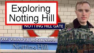 Exploring Notting Hill