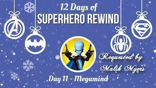 Superhero Rewind: Megamind Review (12 Days of Superhero Rewind)
