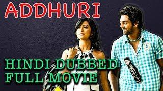 Addhuri - Hindi Dubbed Full Movie | Dhruva Sarja, Radhika Pandit