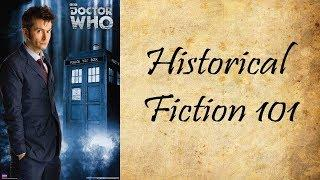 Historical Fiction 101: Doctor Who History Episodes