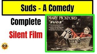 Suds - Historical Full Length Silent Film
