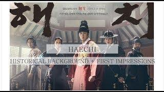 Haechi (Korean drama) - Historical Background and First Impressions